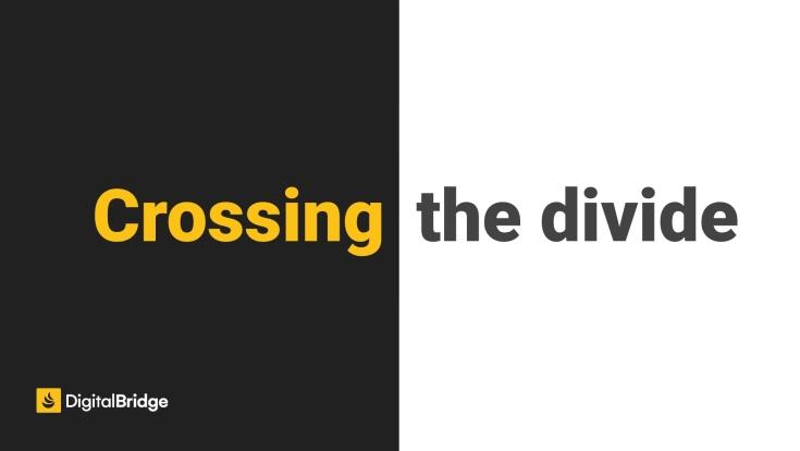 Crossing the divide slide